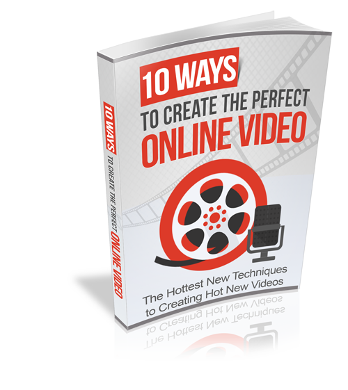 10 ways to create the perfect online videos